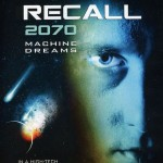 Total-Recall-2070-Machine-Dreams-1999-Movie-Cover