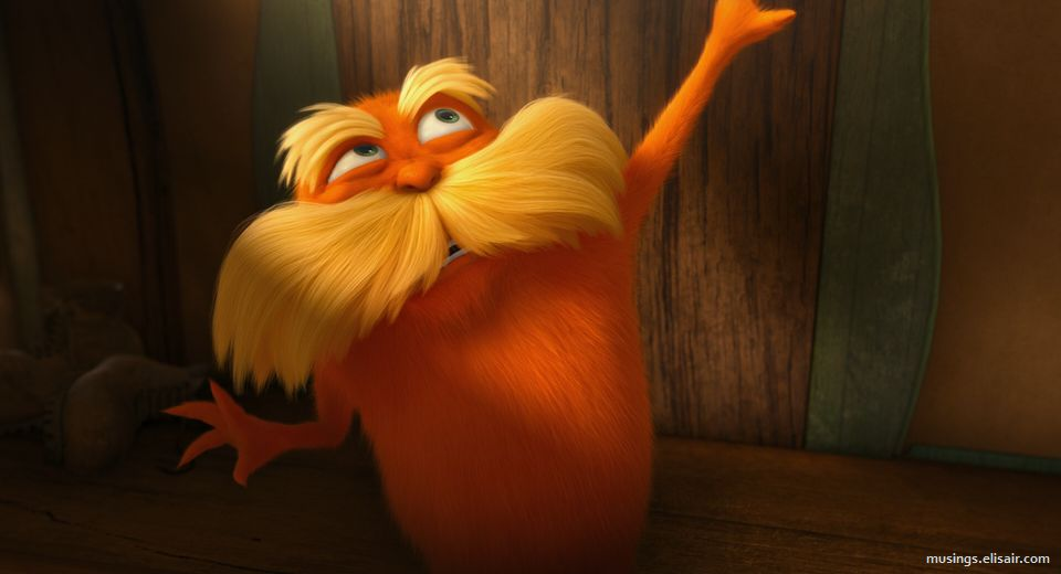 Dr Seuss The Lorax 2012 Musings From Us